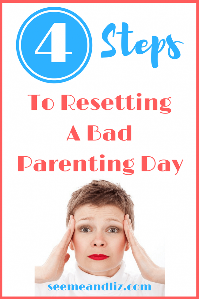 Ever had one of those days where you feel like a terrible parent? Here are 4 steps you can take to make each day with your child better!