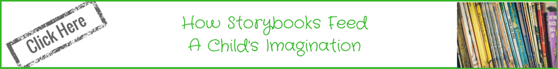 How storybooks feed a childs imagination banner