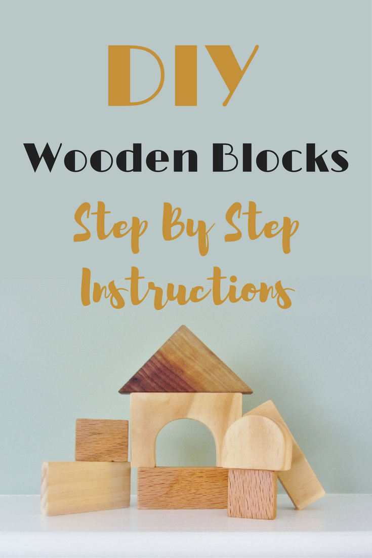 Make your own homemade wooden blocks for toddlers with these DIY intsrtuctions