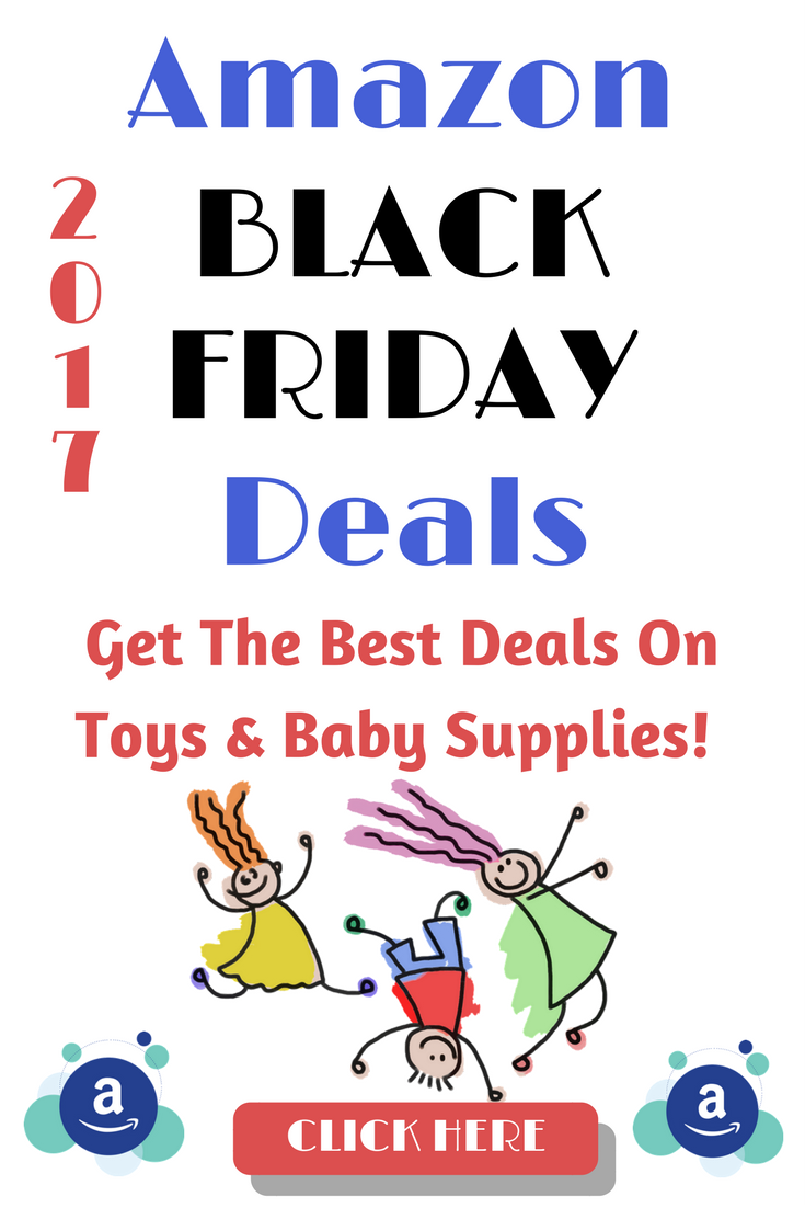 Get the best amazon black friday deals for 2017 on kids toys and baby supplies #amazondeals #blackfridaydeals #blackfriday2017 #giftsforkids #toys